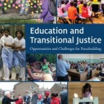 Education and Transitional Justice: Opportunities and Challenges for Peacebuilding [report]