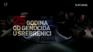 """Emisija """"25 godina od genocida u Srebrenici (FTV, 11.07.2020)"""
